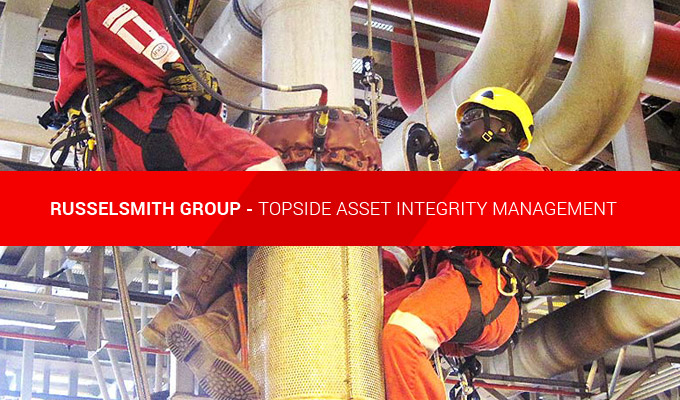 Topside Asset Integrity Management Services From RusselSmith Group